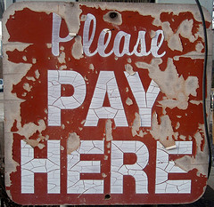Please Pay Here (Photo by Mykl Roventine, cc-by license, click through for details)